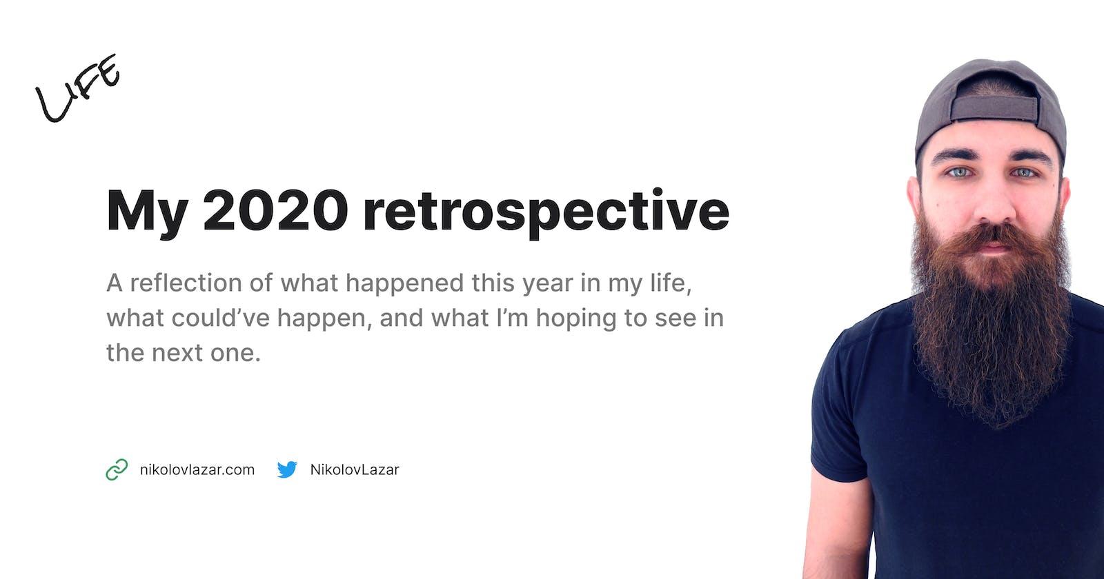 My 2020 retrospective