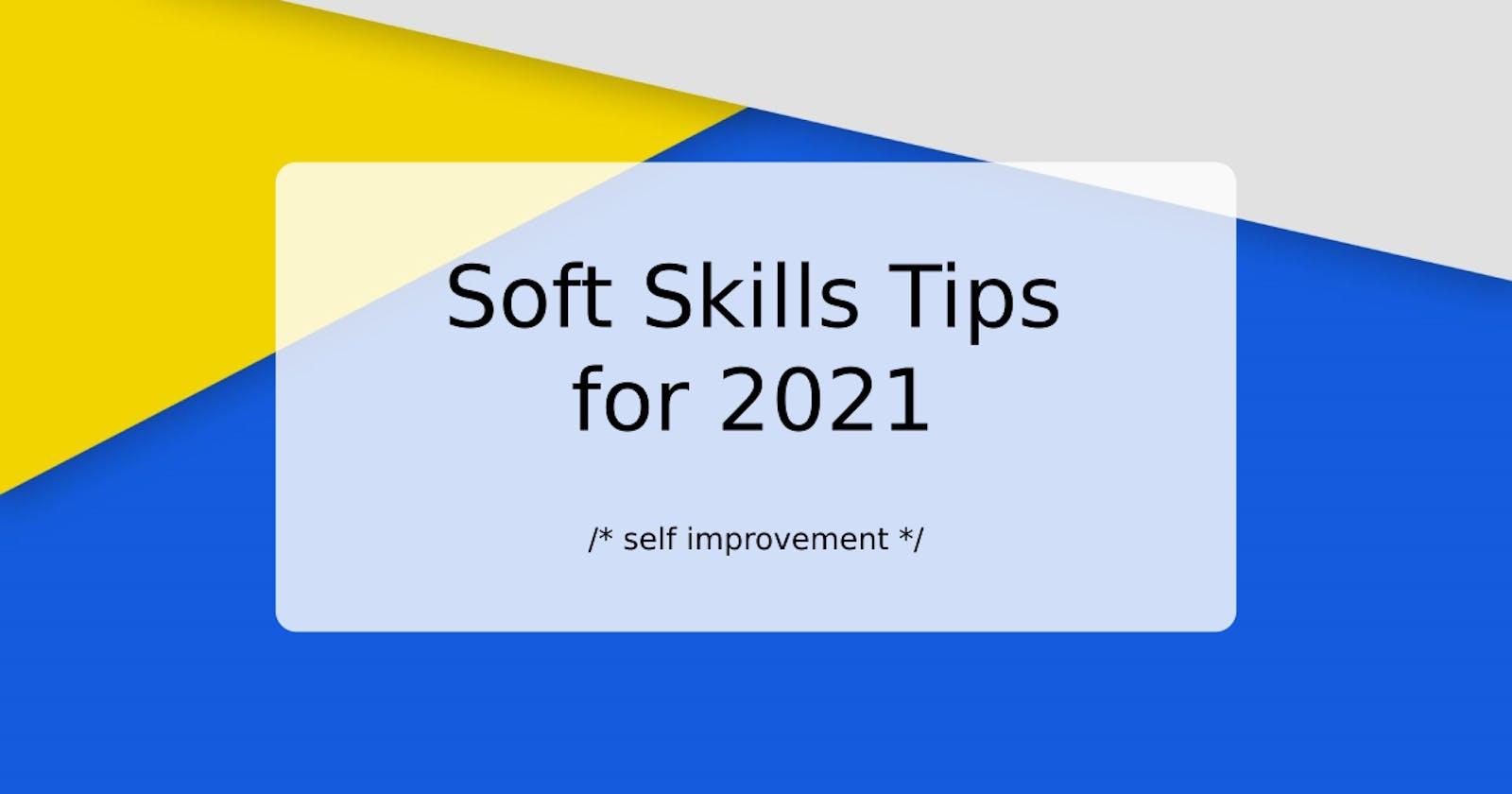 Soft Skills Tips for 2021