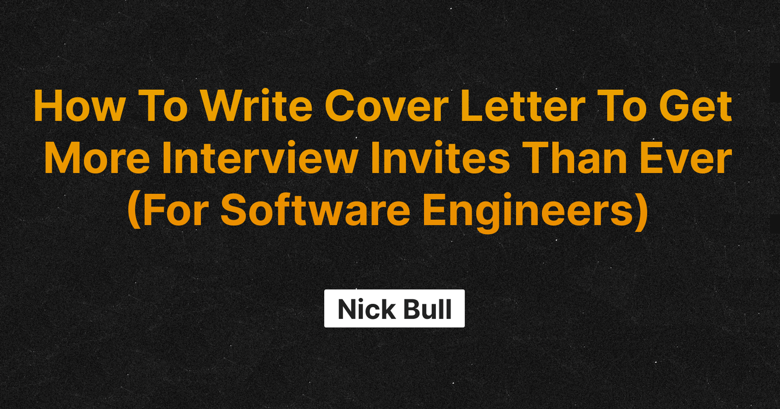 How To Write Cover Letter To Get More Interview Invites Than Ever (For Software Engineers)