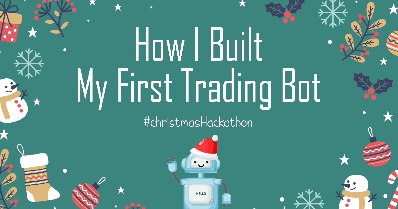 How I Built My First Trading Bot For Hashnode's Hackathon