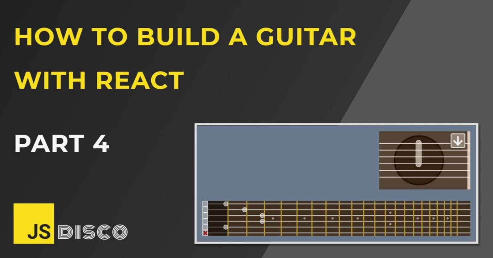 Build a Guitar with Reactjs (4): The Mute Buttons