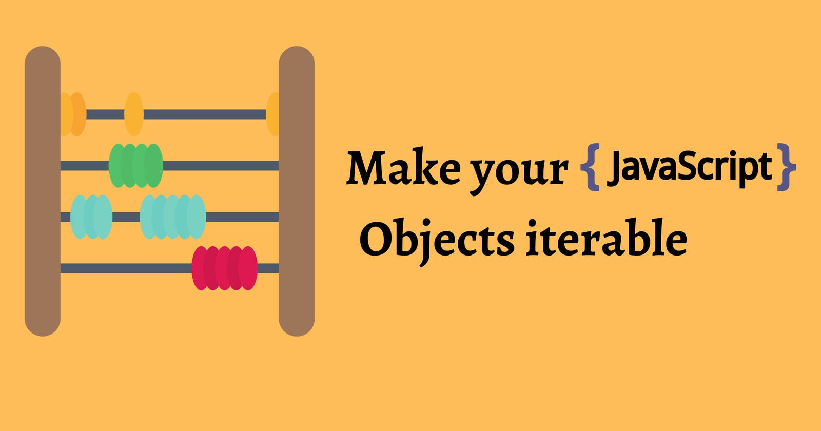 Make your JS objects iterable