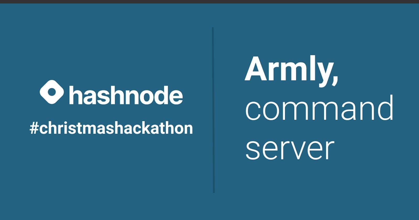 Armly, command server for #christmashackathon.