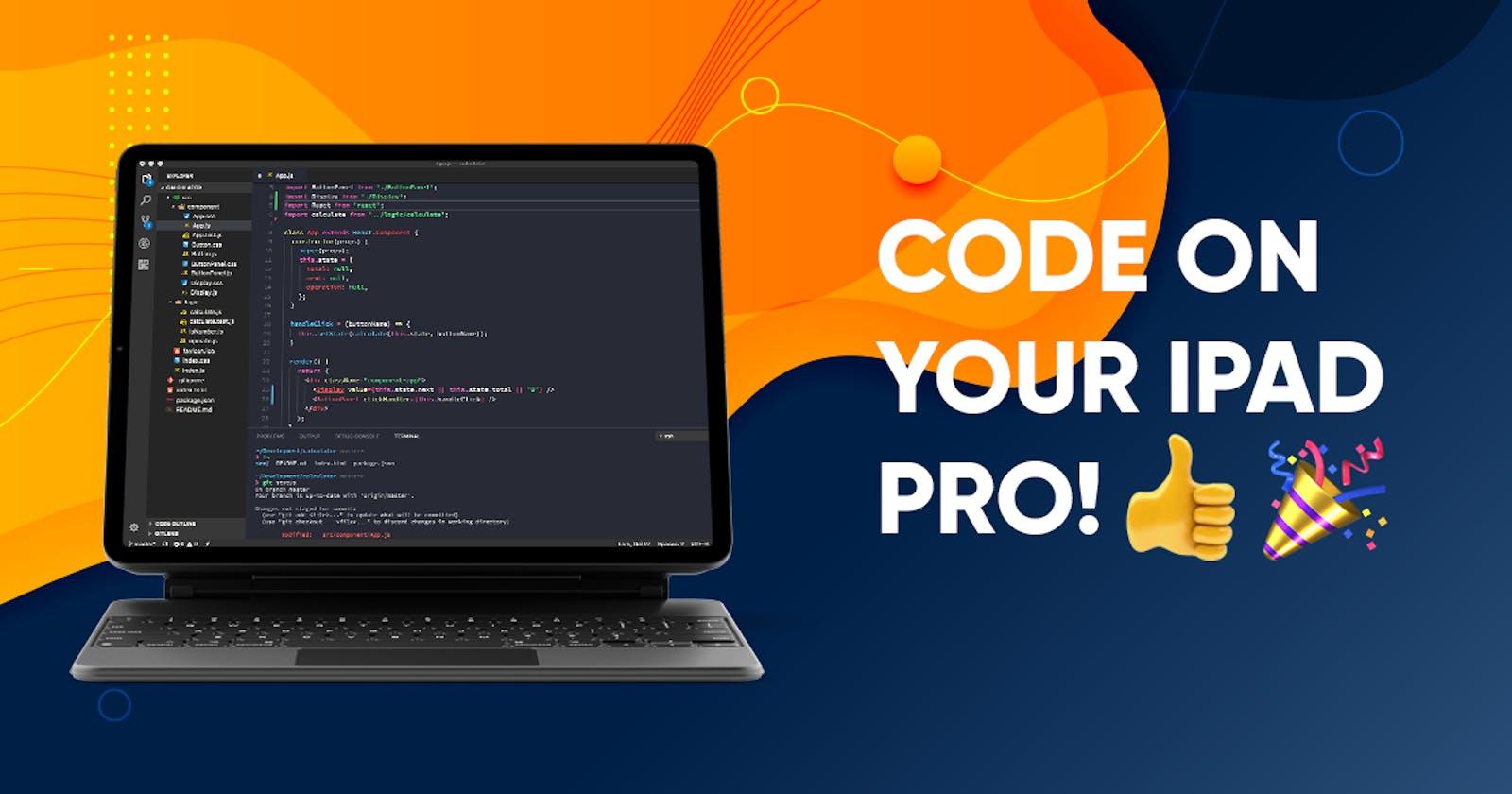 Code on Your iPad Pro