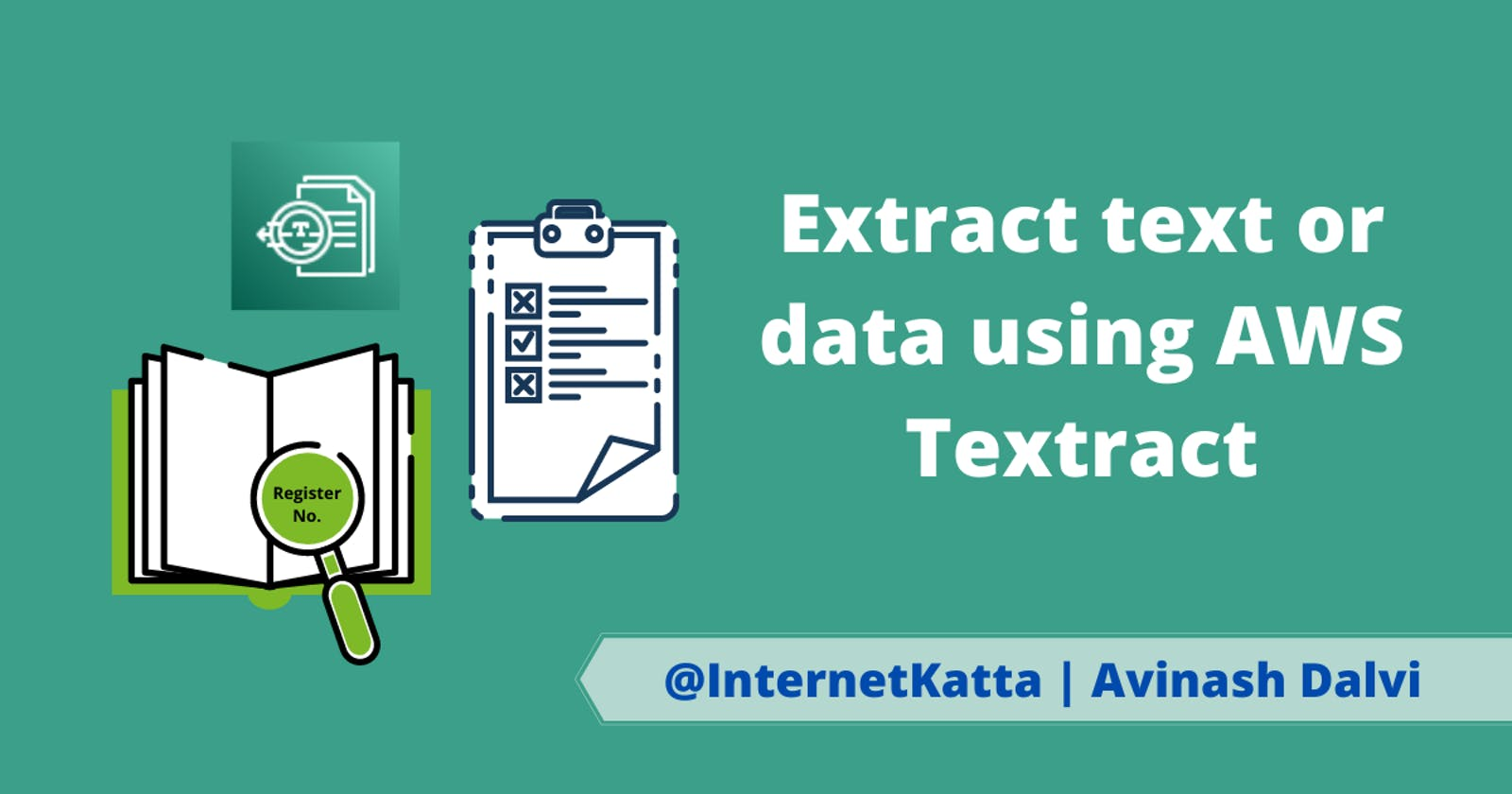 Extract text or data using AWS Textract