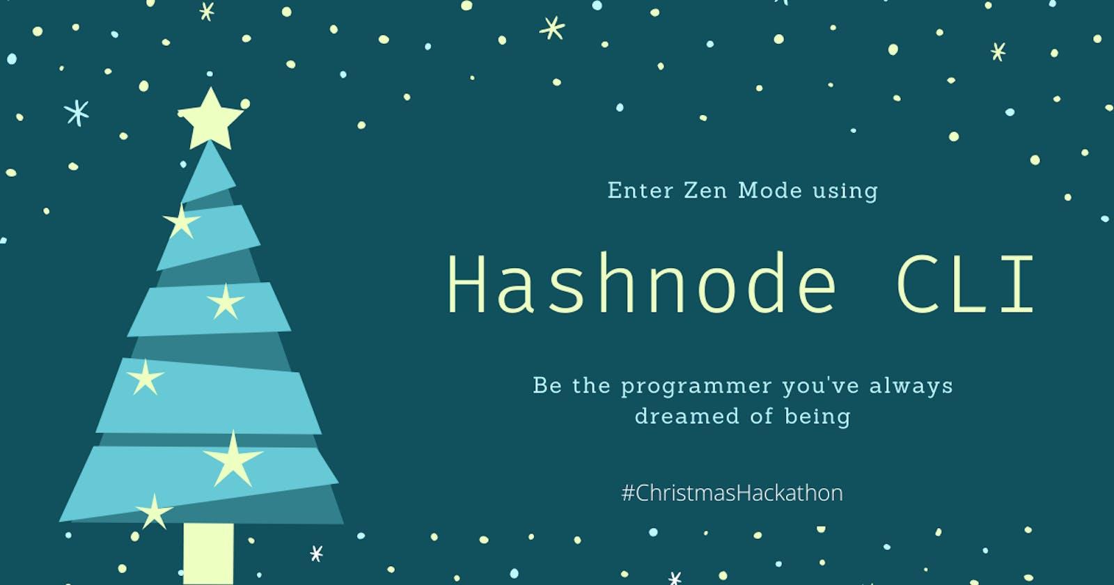 Publish Articles in Zen Mode Using the Hashnode CLI