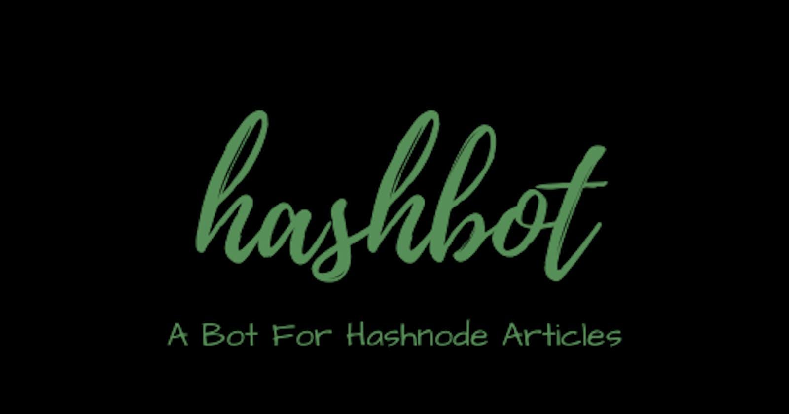 Hashbot: A Twitter Bot For Hashnode Articles #christmashackathon