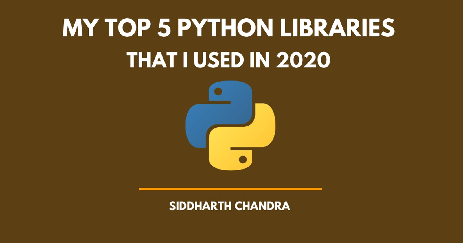 My Top 5 Python Libraries, I used in 2020 !