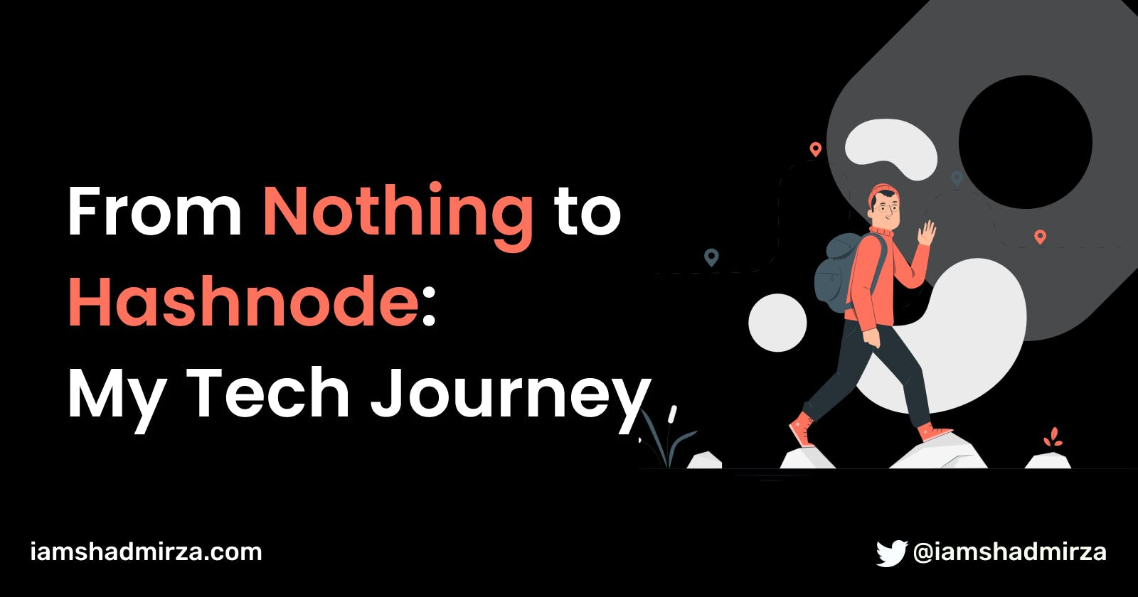 From Nothing to Hashnode: My Tech Journey