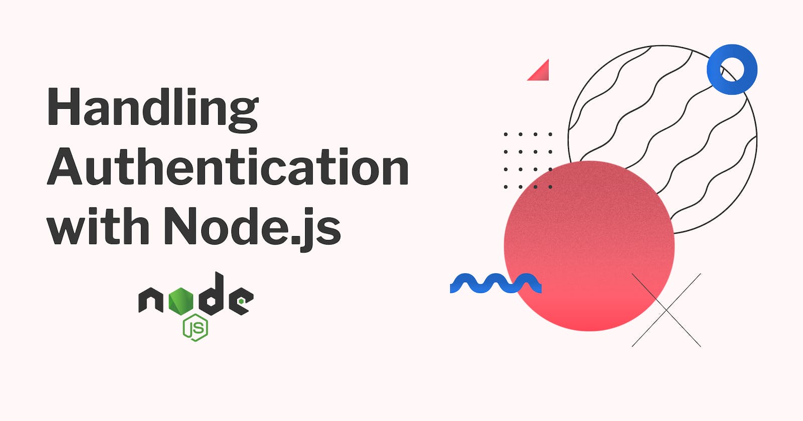 Learn how to handle authentication with Node.js using JWT