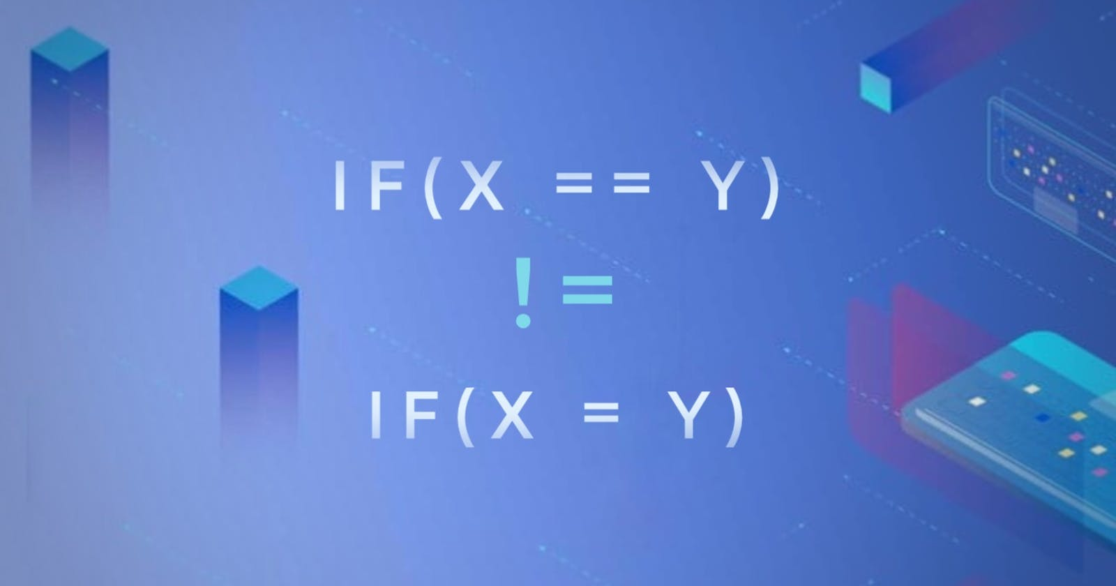 Know more about if(x=y)