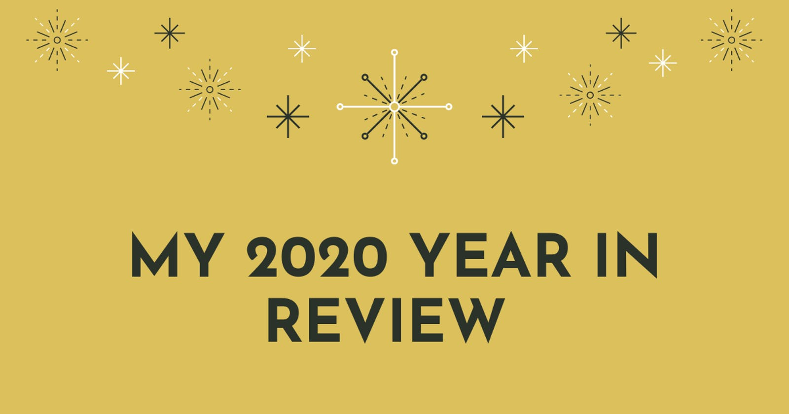 My 2020 Year in Review