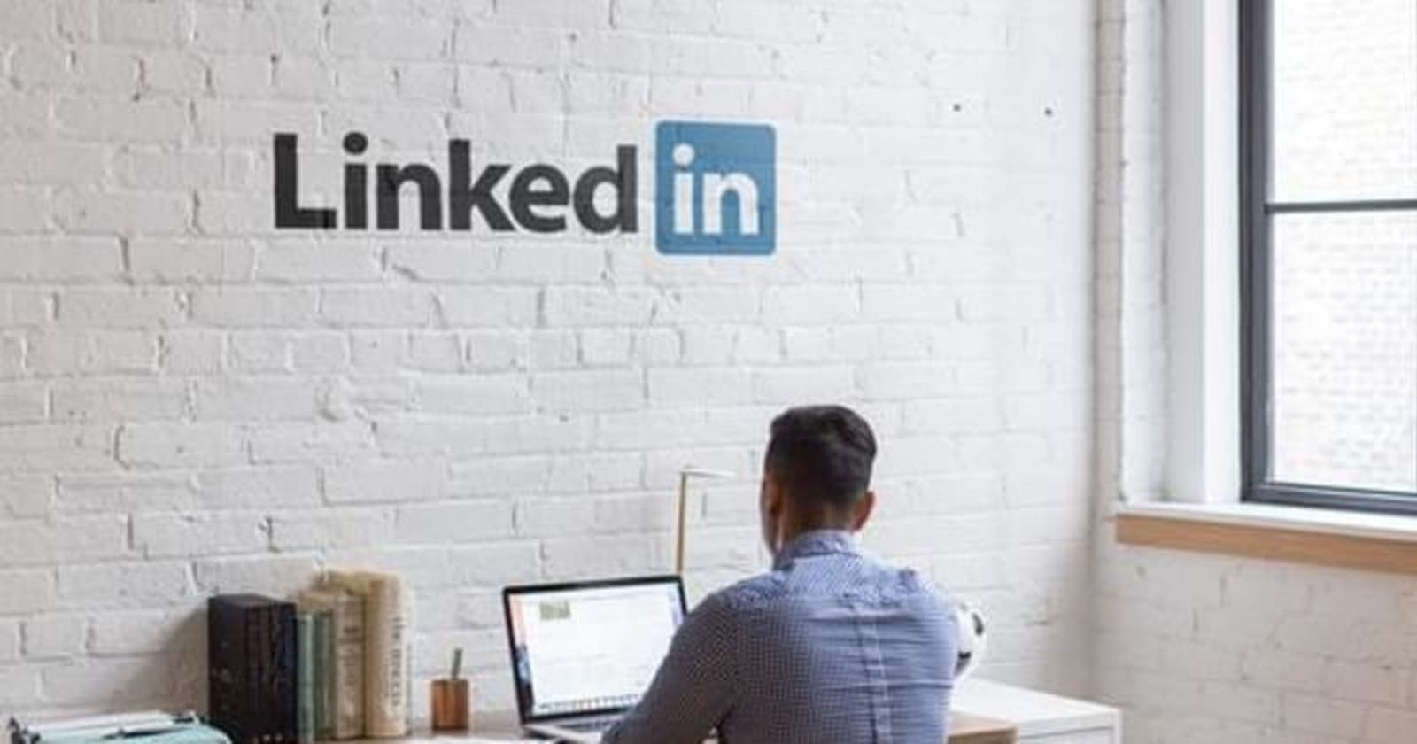 How I Got 500+ Connections and 3 Job Offers in 2 Months on Linkedin