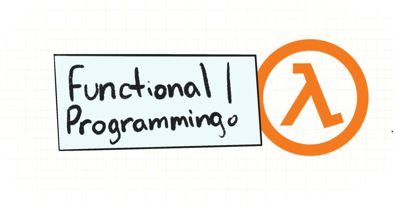 What you need to know about functional programming