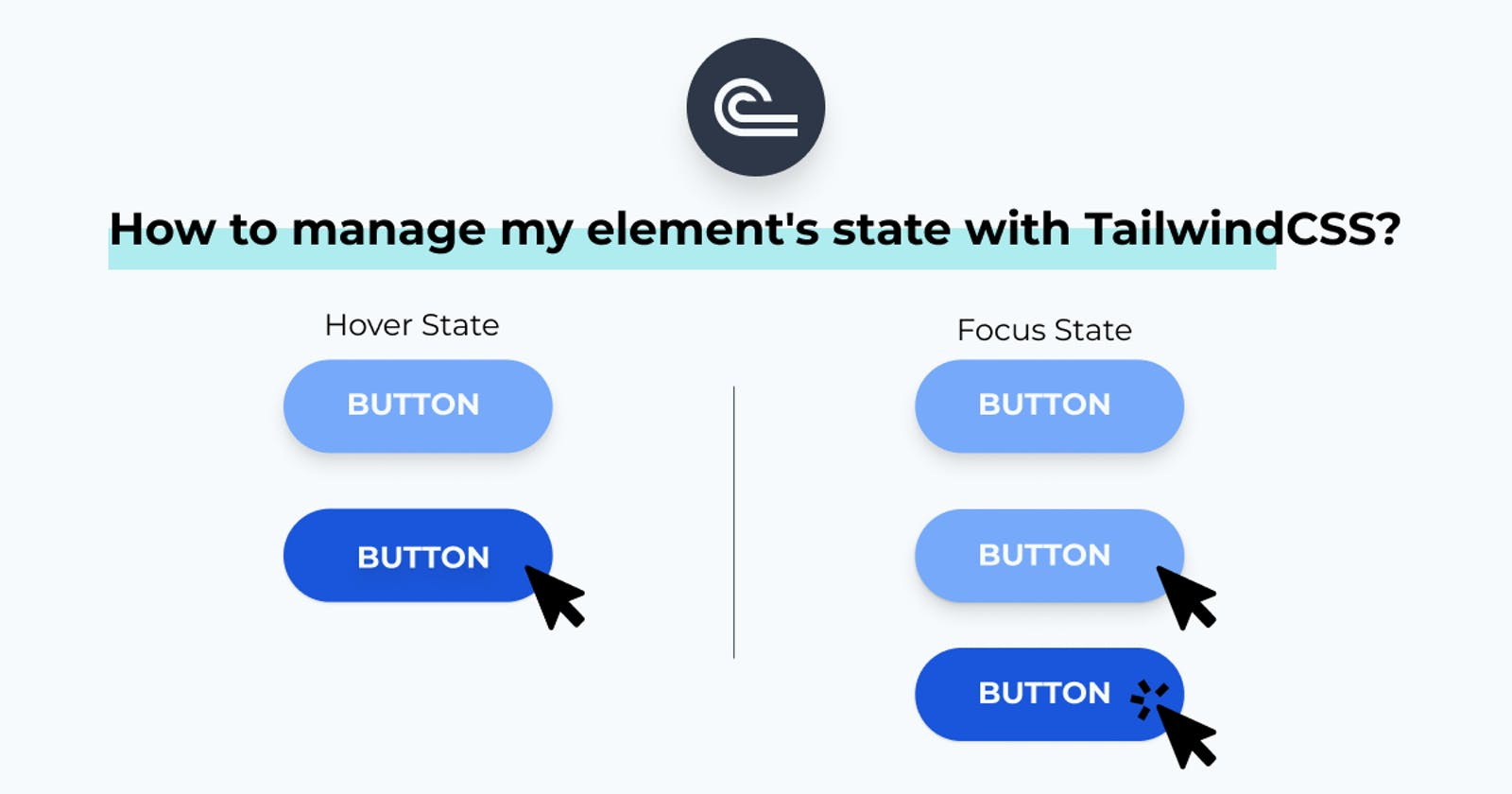 How to manage my element's state with TailwindCSS?