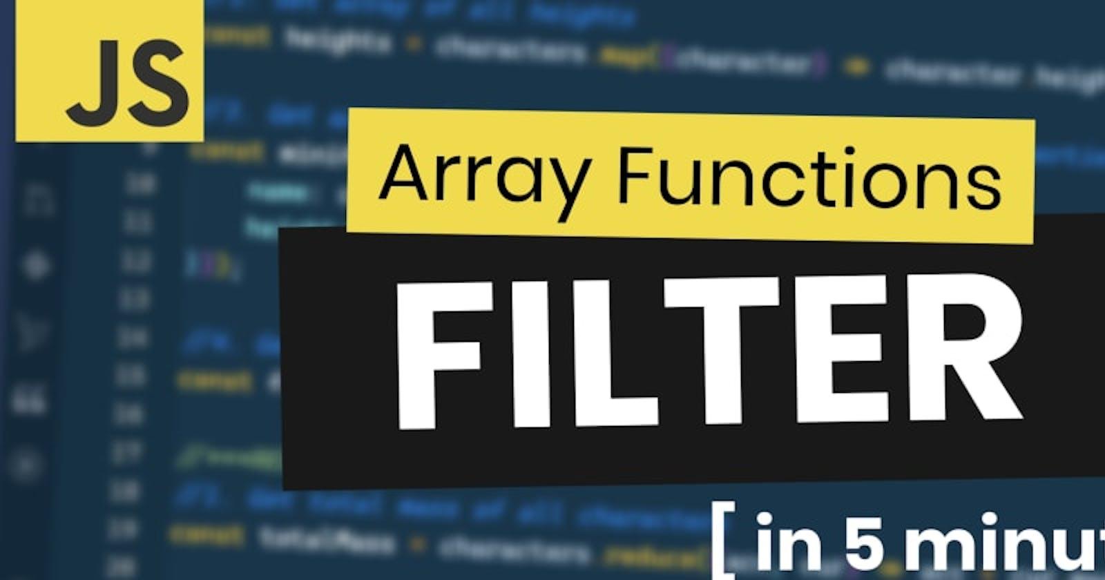 JavaScript Array Filter Method Practice in 5 Minutes