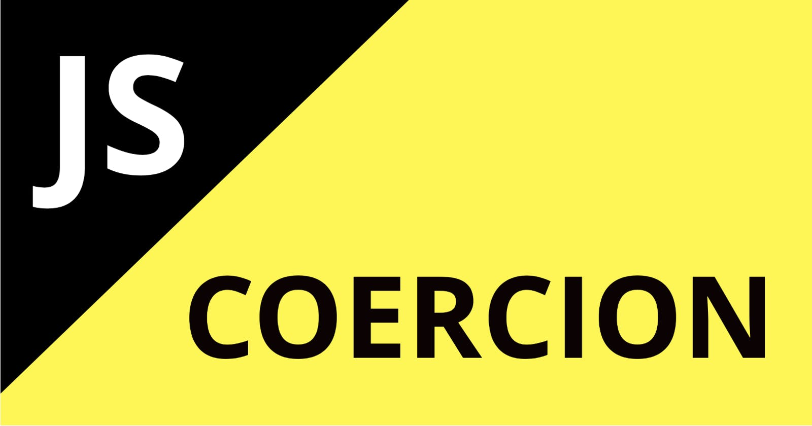 Detailed Guide to Coercion in Javascript