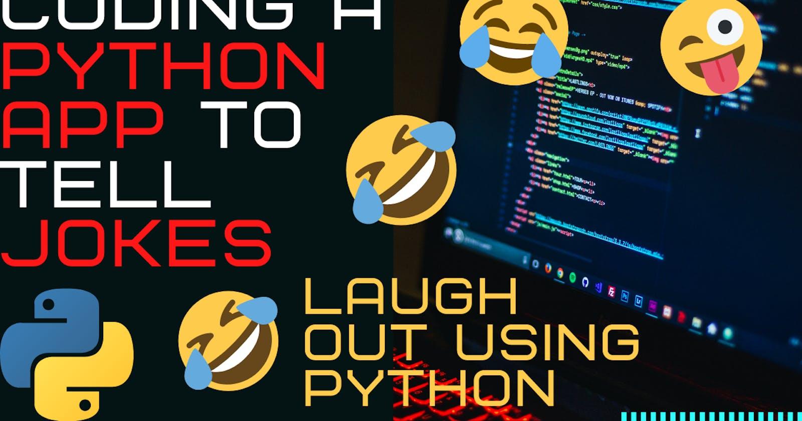 Coding A Comic/Jokes App Using Python