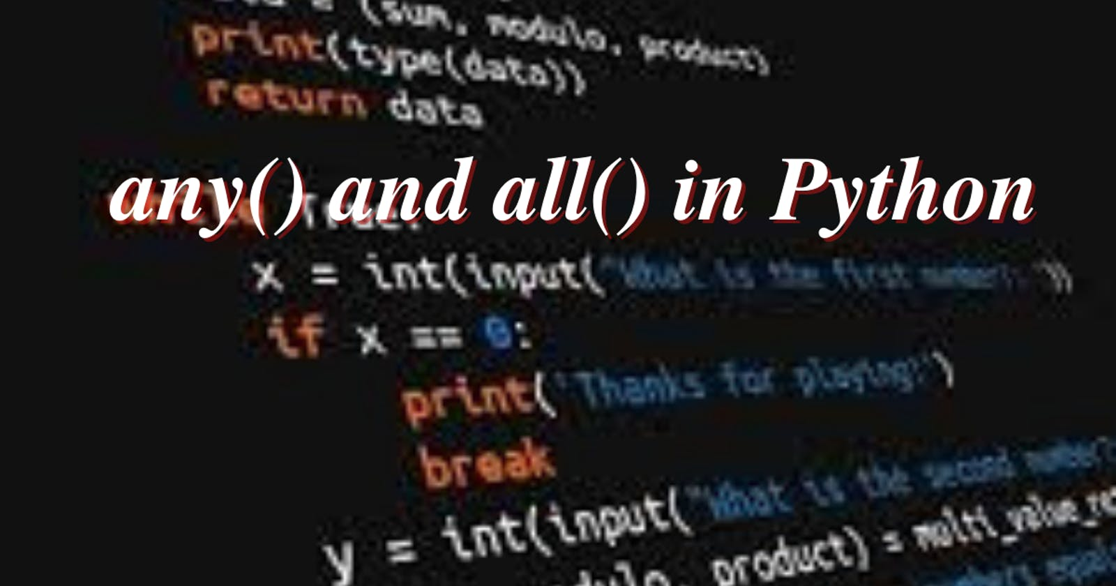 any() and all() in Python