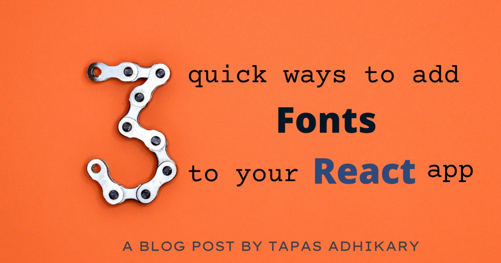 3 quick ways to add fonts to your React app