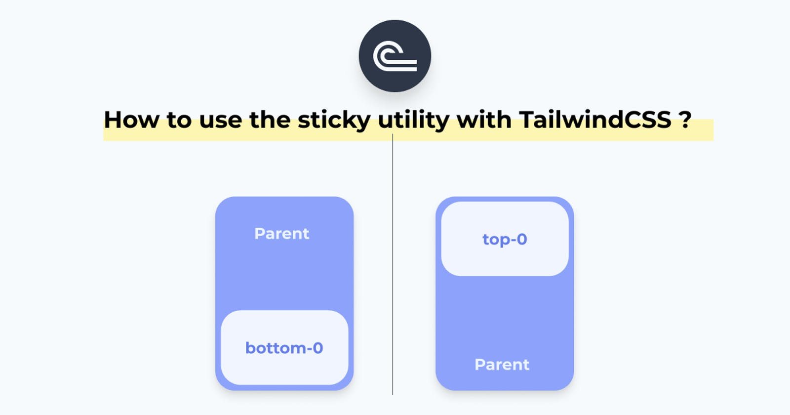 How to use the sticky utility in TailwindCSS?