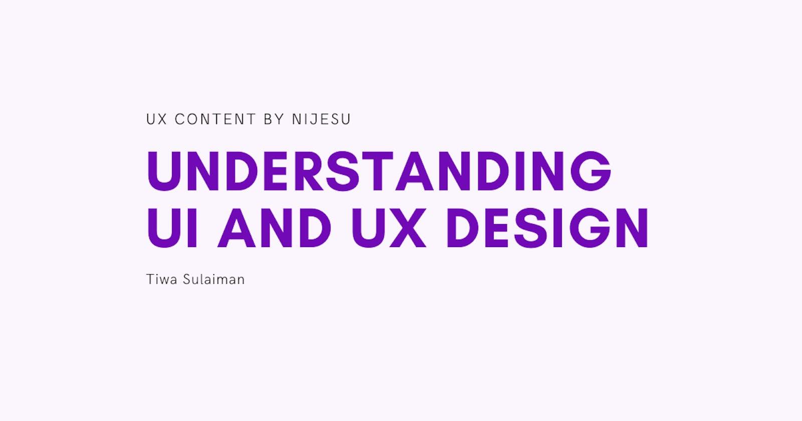 Understanding UI and UX design