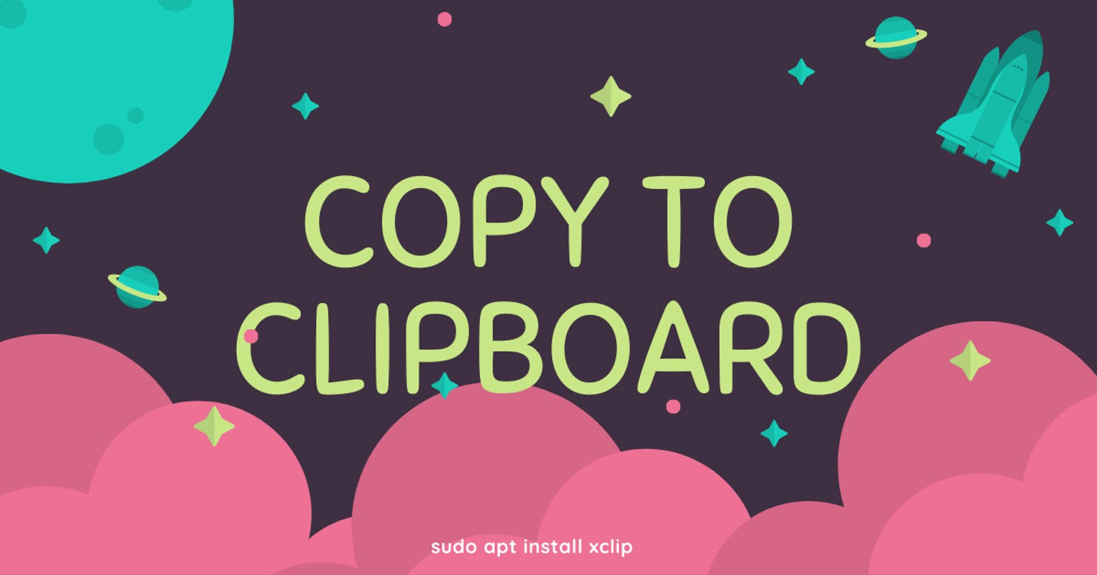 How to Copy To Clipboard in Terminal