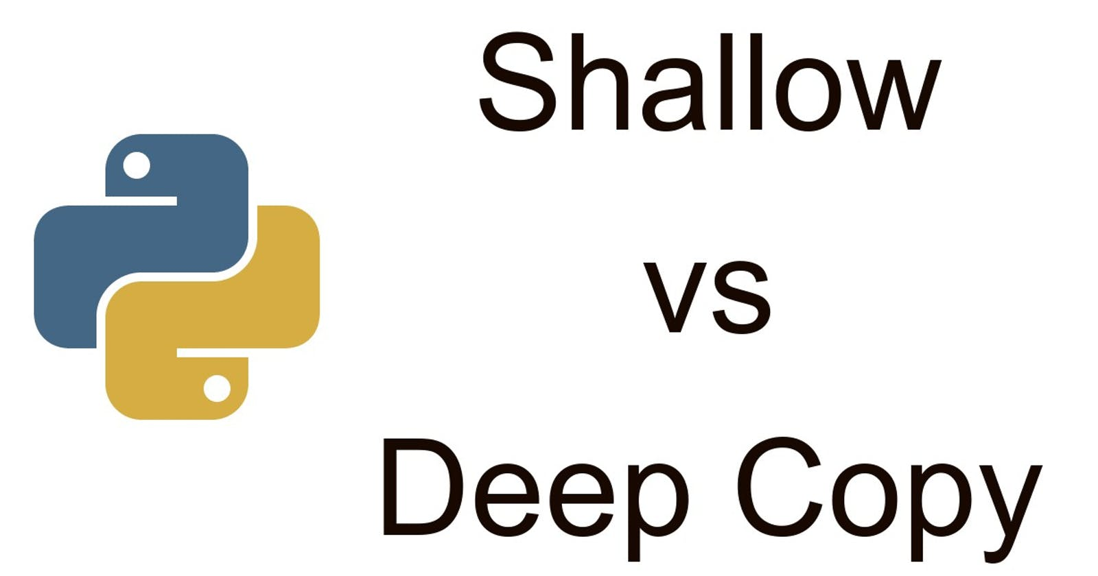Aliasing, Shallow Copy and Deep Copy in Python
