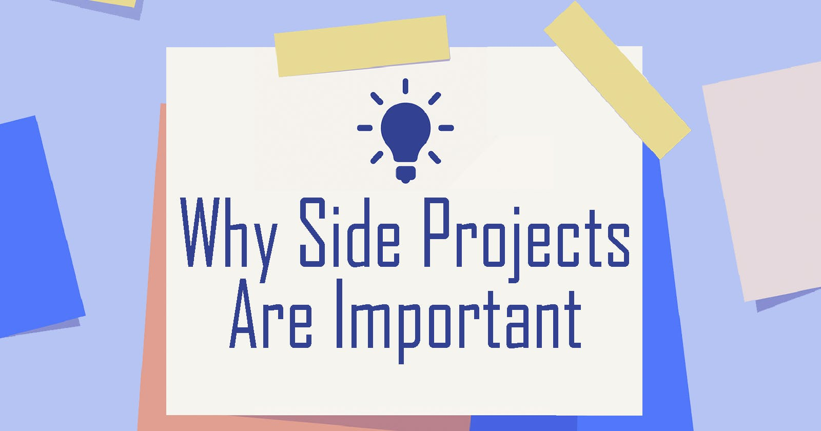 Why Side Projects are Important to Developers