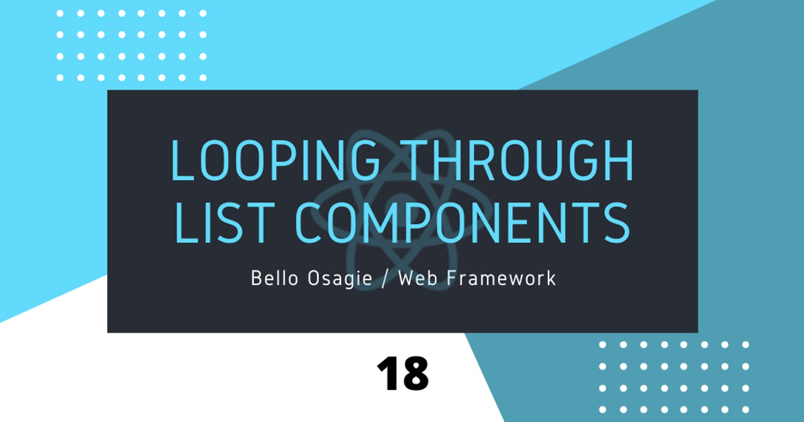Looping through List components in React