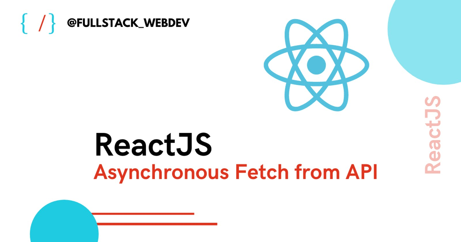 React | Asynchronous Fetch from API