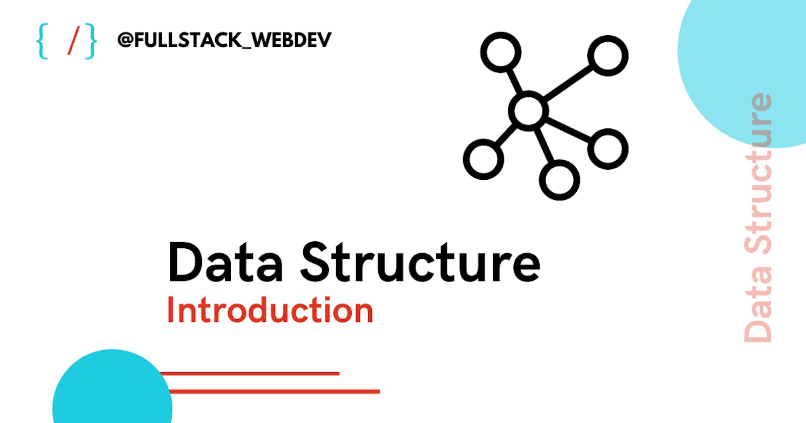 Data Structure | Introduction