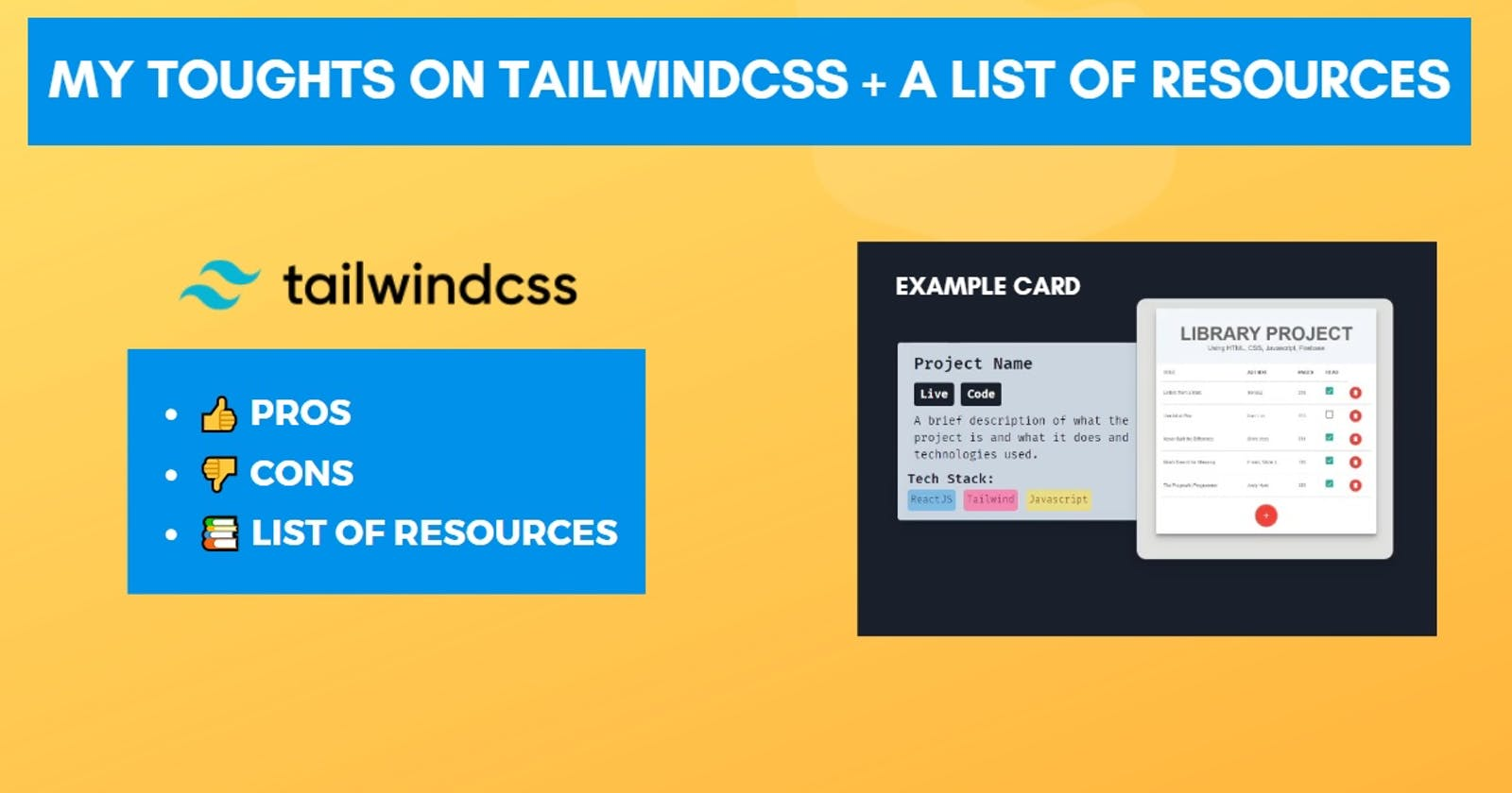 My thoughts on Tailwind CSS + a bunch of resources