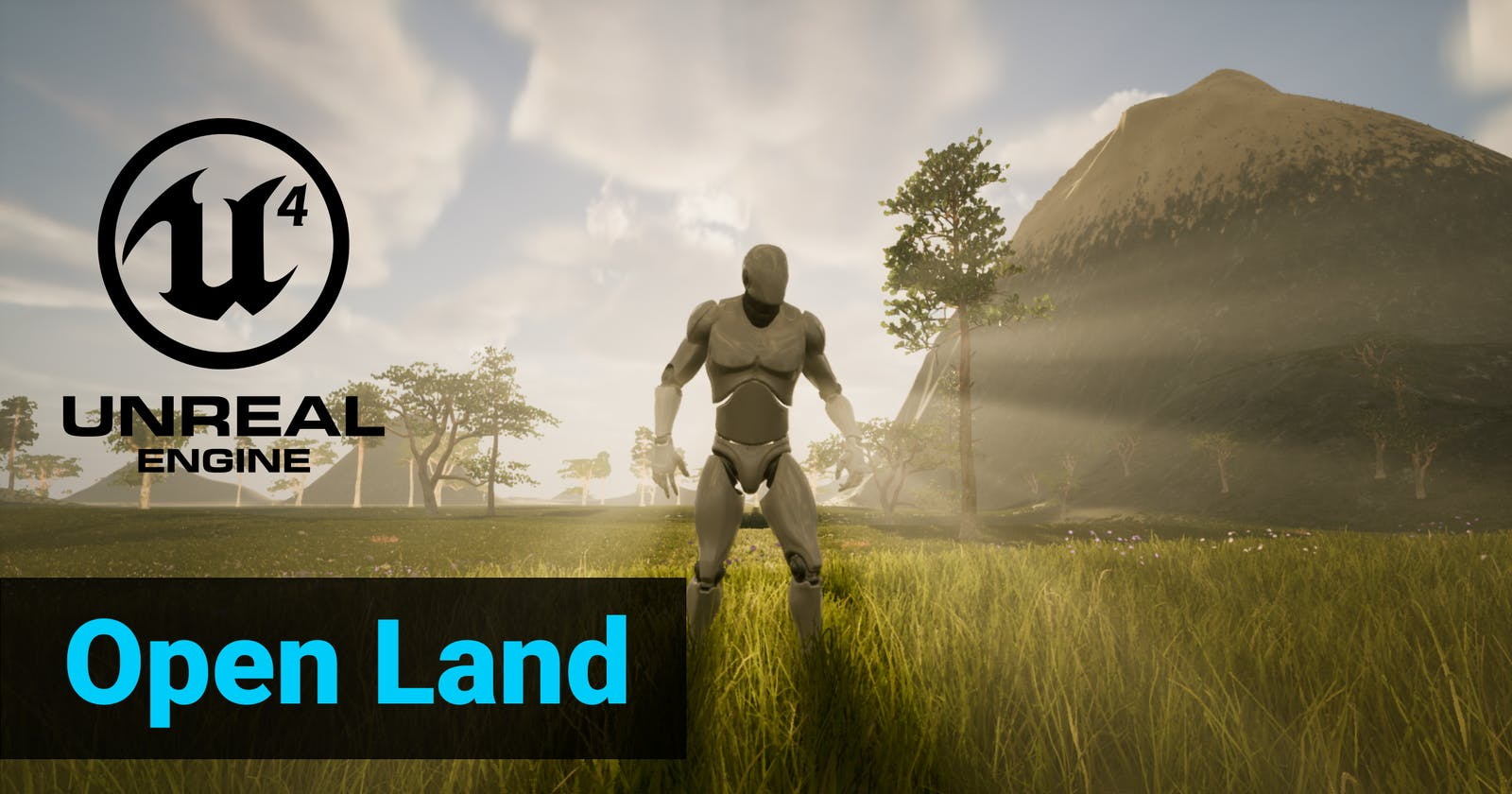 Launching Open Land for Unreal Engine