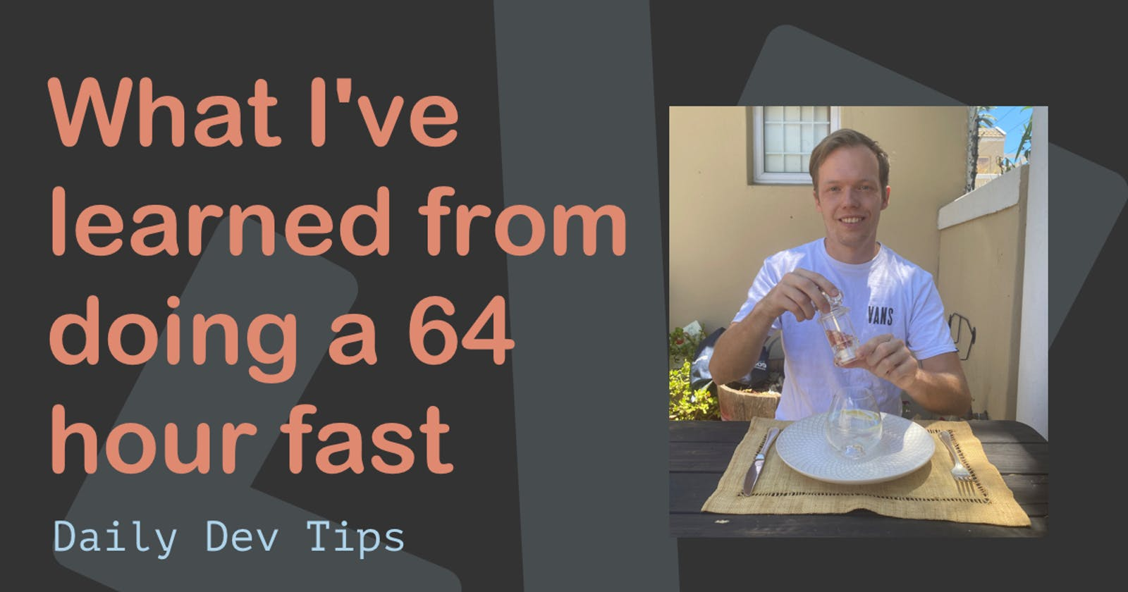 What I've learned from doing a 64 hour fast