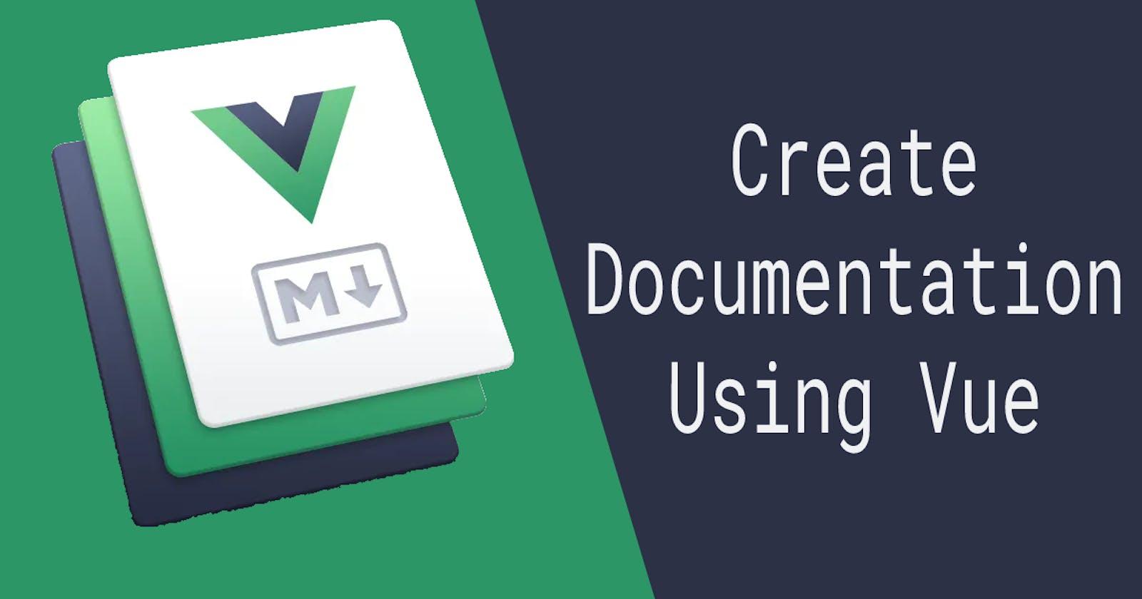 Build great documentation websites using Vue