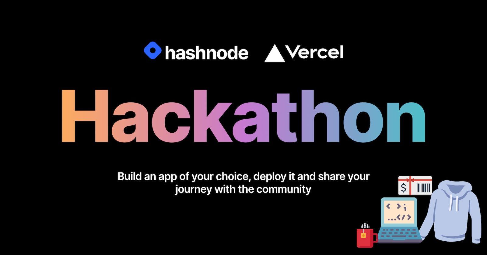 Announcing Hashnode Hackathon Powered by Vercel!