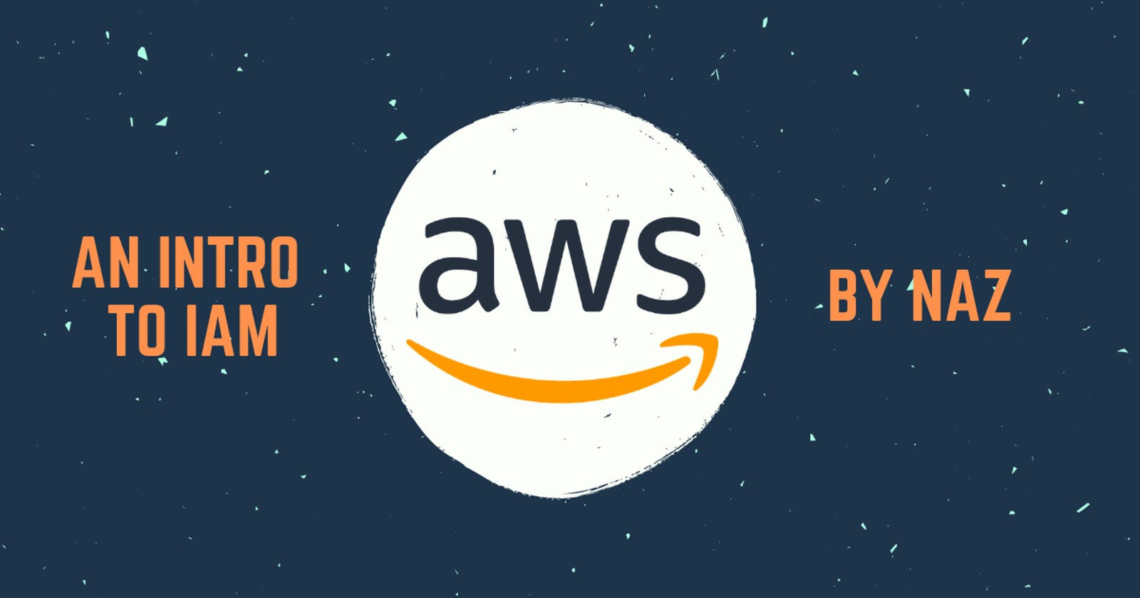 AWS: Understand IAM in 5 minutes