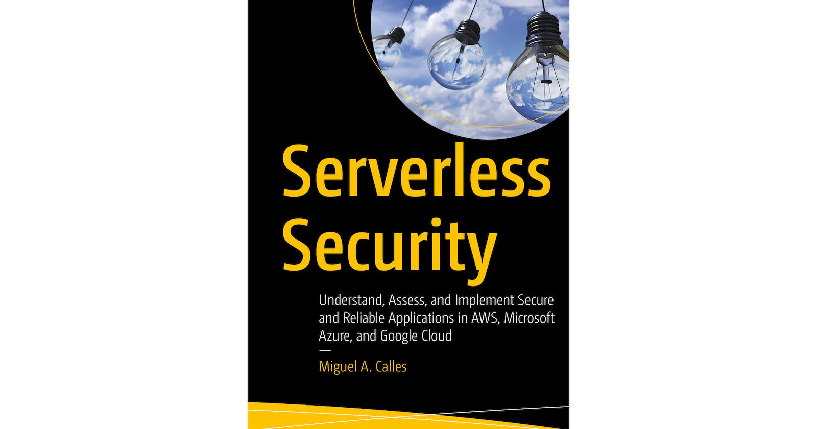 Why I Wrote A Serverless Security Book