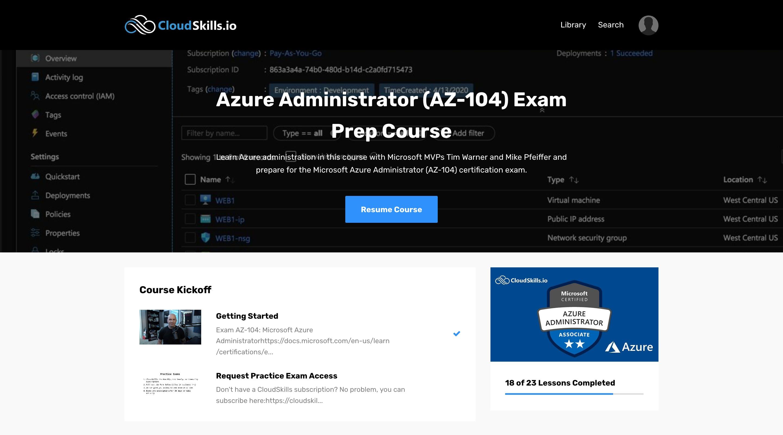 CloudSkills Azure Administrator (AZ-104) Exam Prep Course