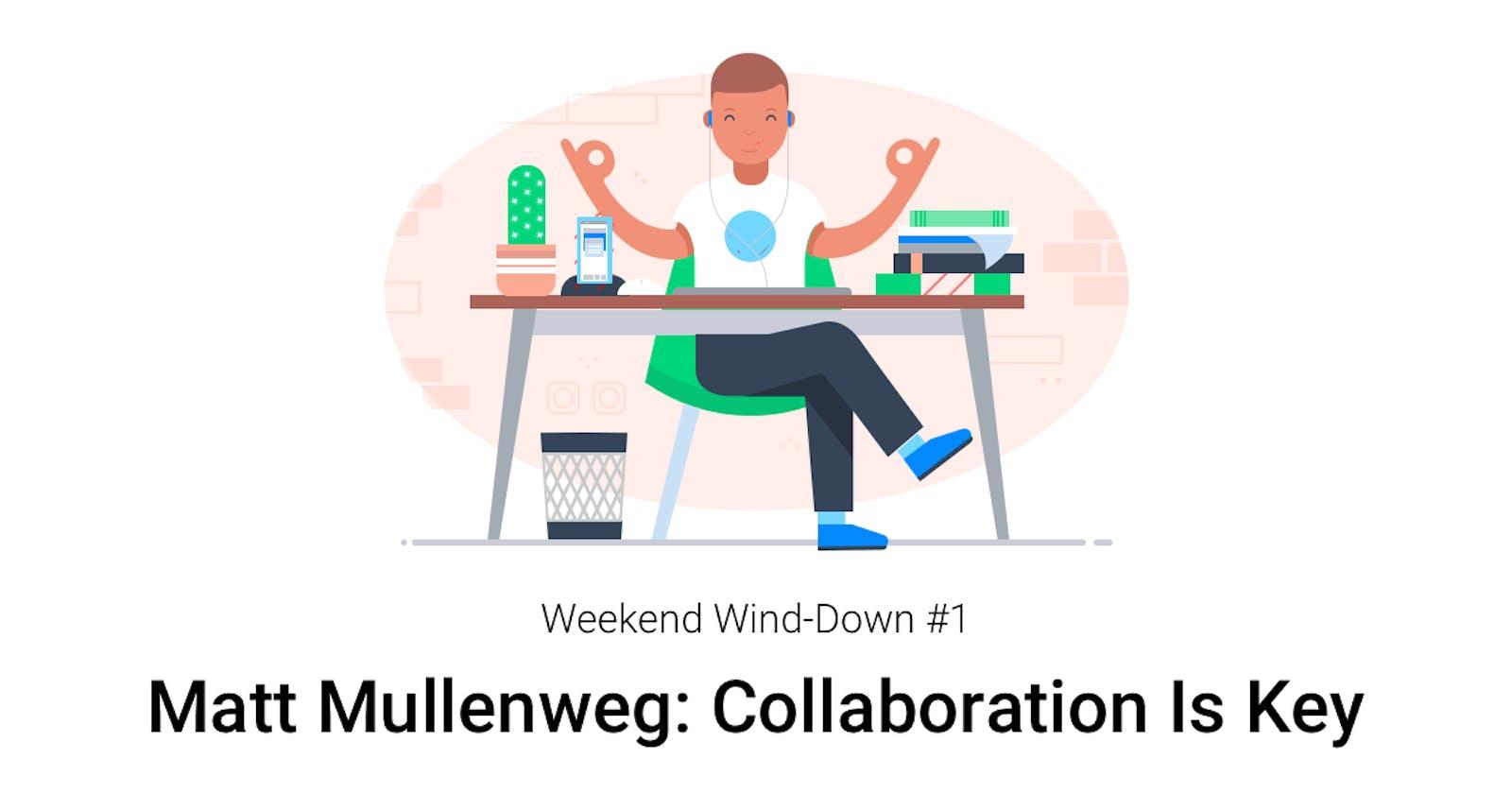 Weekend Wind-Down #3