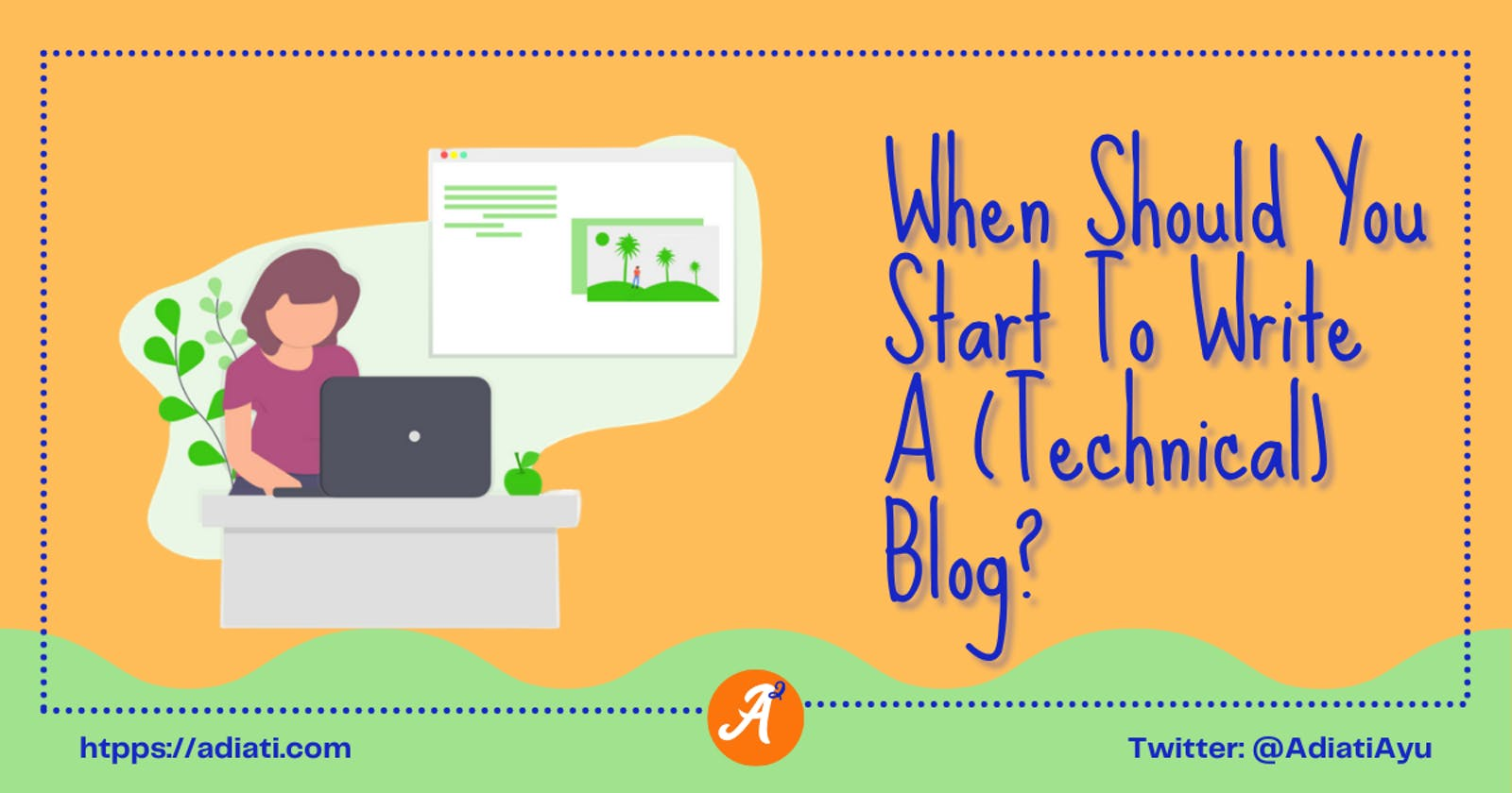 When Should You Start To Write A (Technical) Blog?