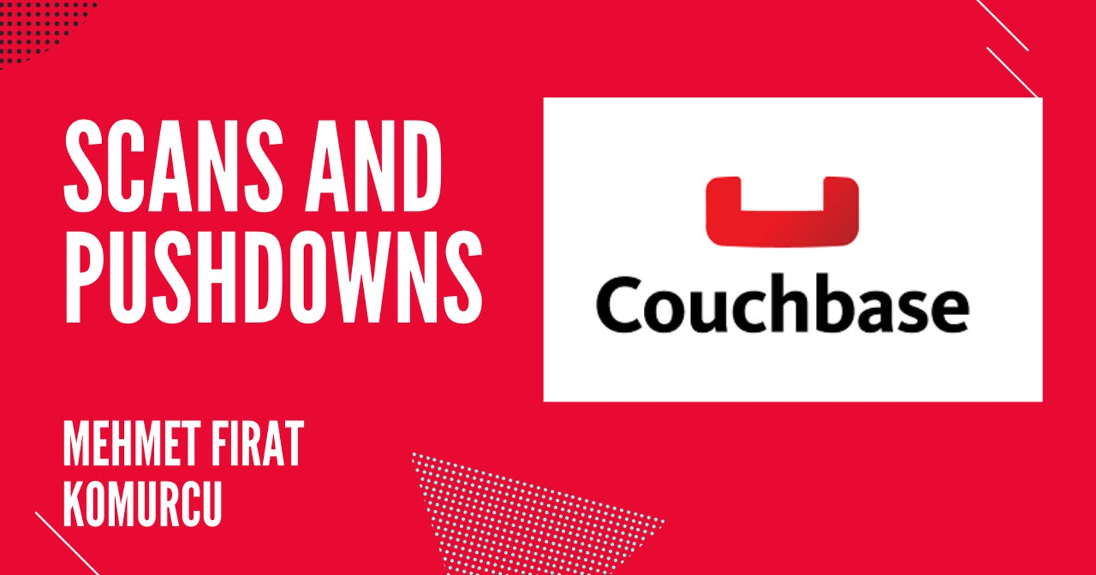 Couchbase: Scans and Pushdowns
