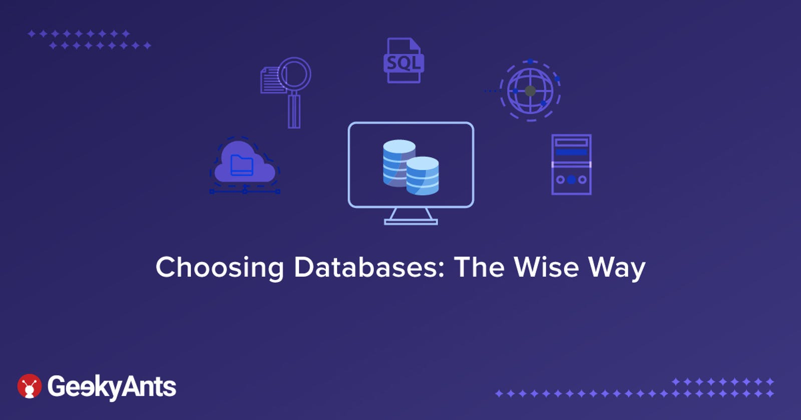 Choosing Databases: The Wise Way