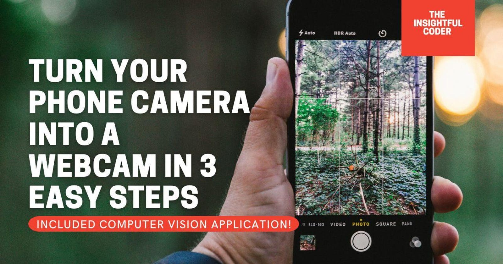 Turn Your Phone Camera Into a Webcam in 3 Easy Steps
