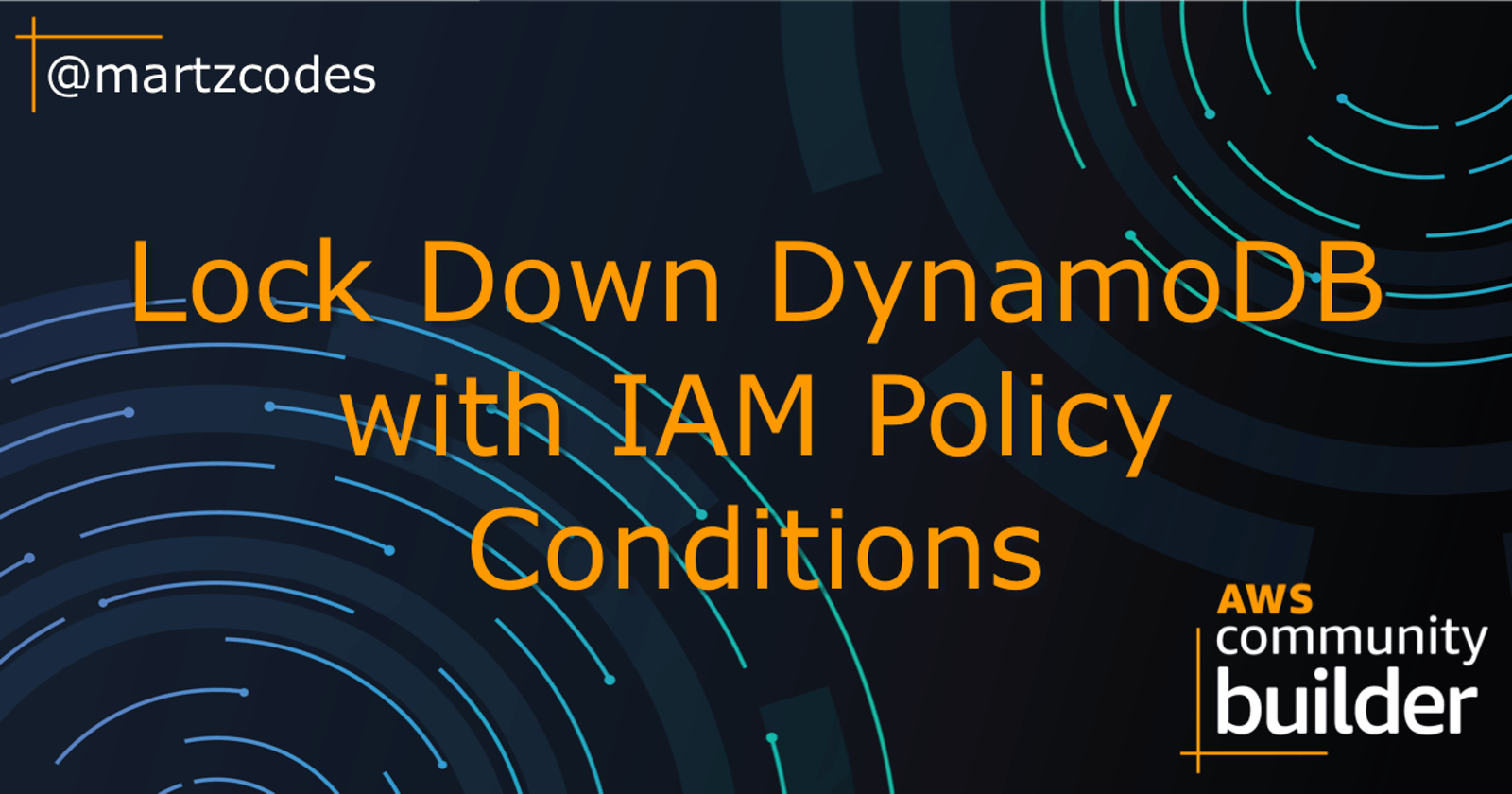 Lock Down DynamoDB with IAM Policy Conditions