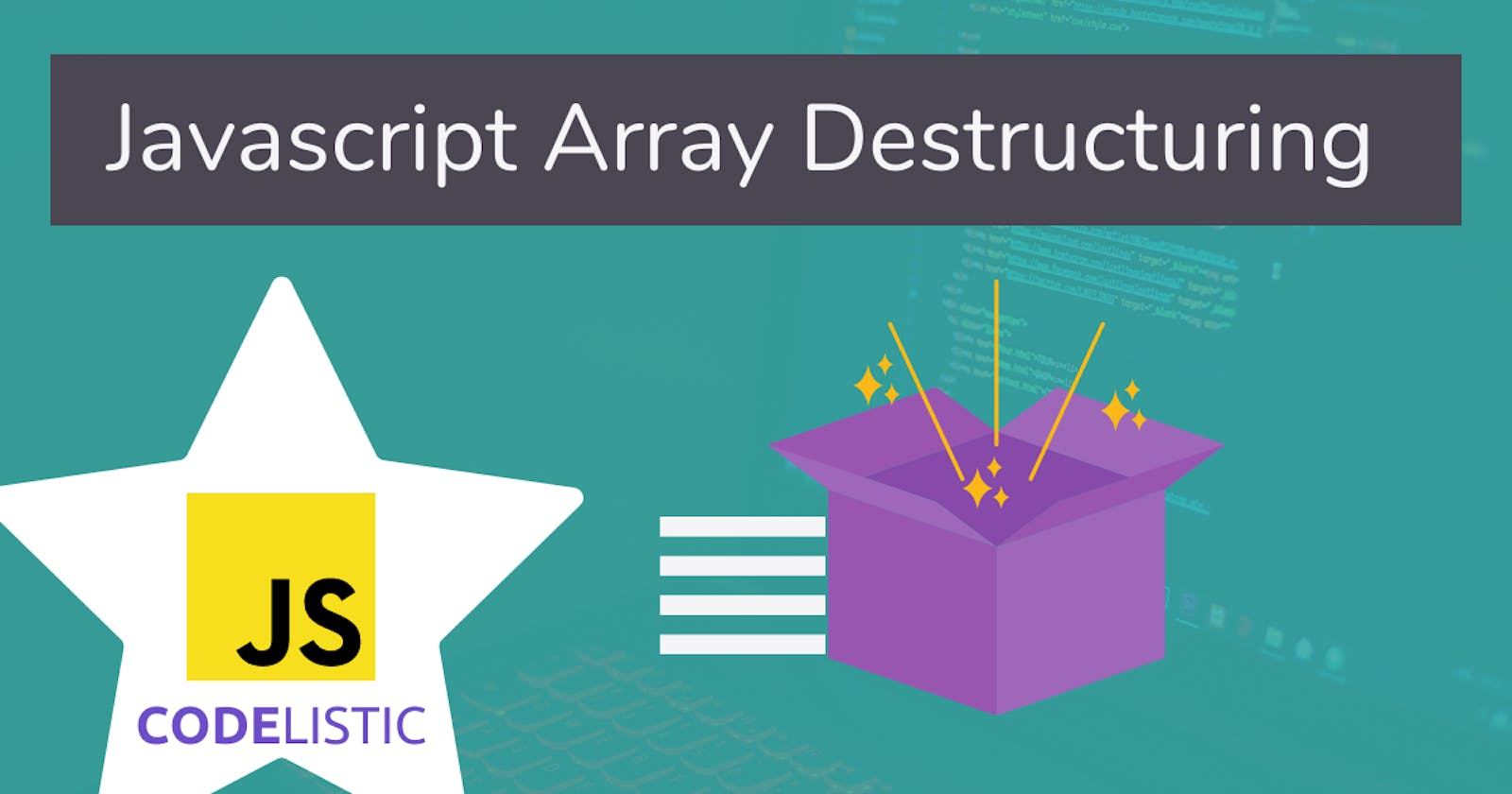 Array destructuring in Javascript