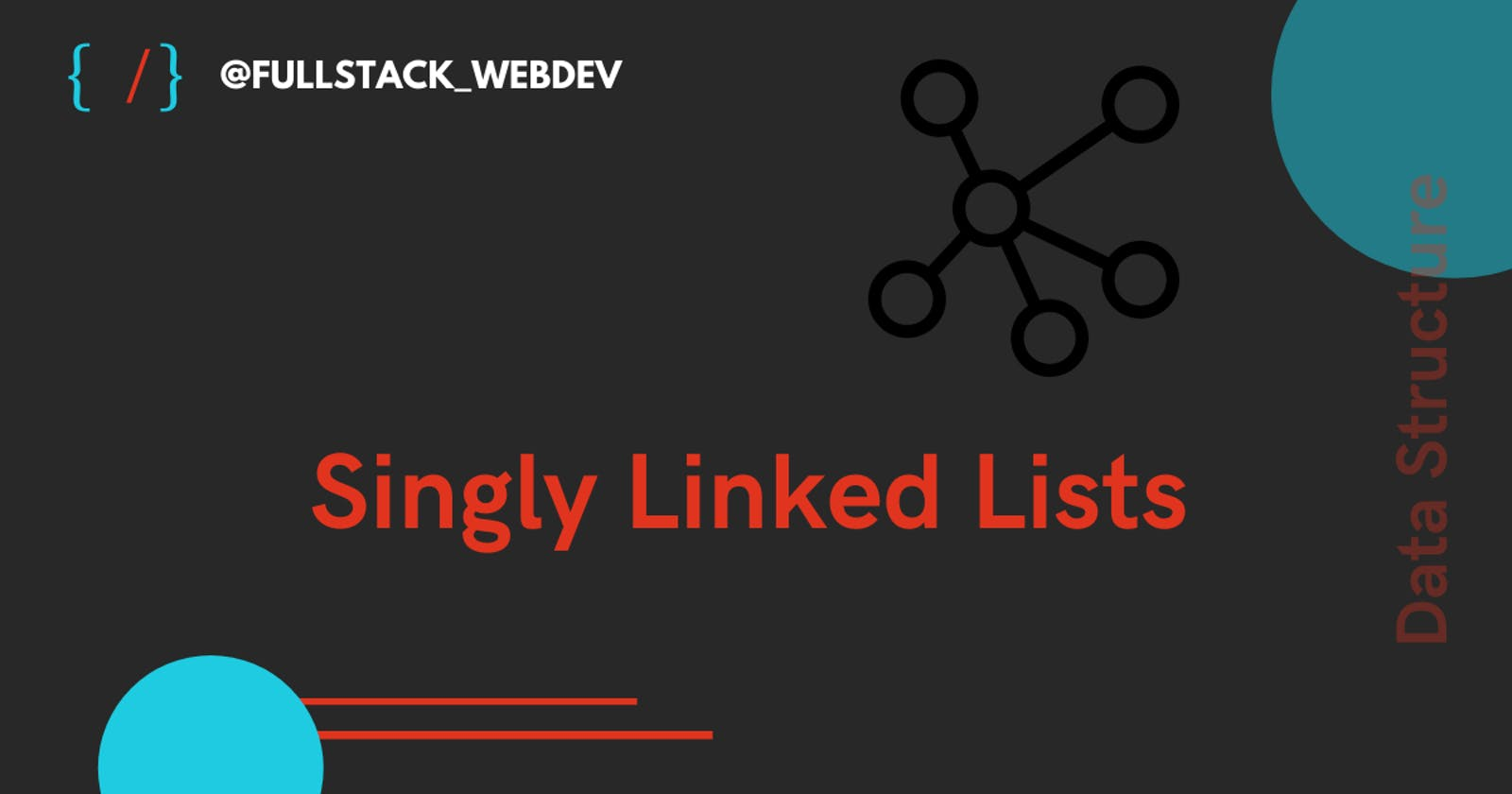 Data Structure | Singly Linked Lists