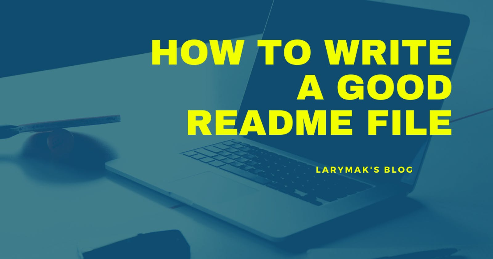 How To Write A Good README File