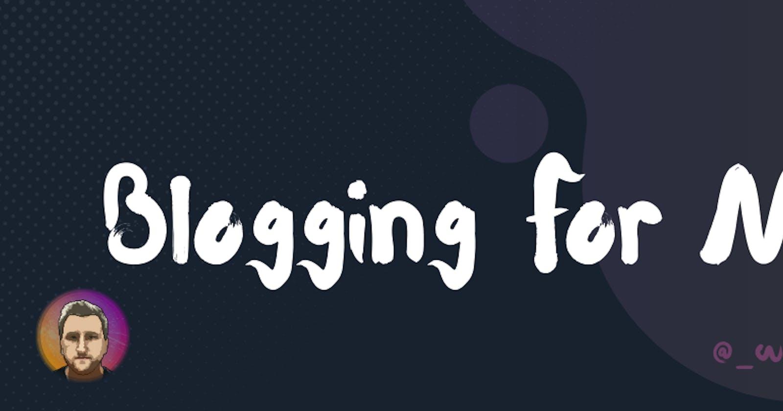 Blogging For Me